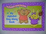 img - for My Alphabet Sing Along Book book / textbook / text book
