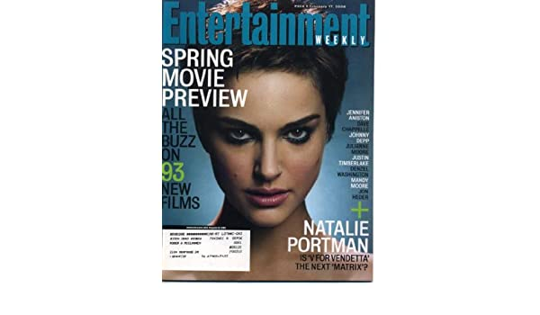 Entertainment Weekly February 17, 2006 Natalie Portman/V for Vendetta, Spring Movie Preview, Cuba Gooding Jr. Interview, Harrison Ford, Ray Davies/The ...