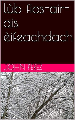 - lùb fios-air-ais èifeachdach (Scots Gaelic Edition)