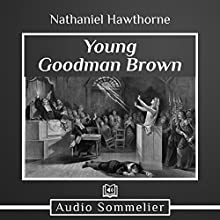 Young Goodman Brown Audiobook by Nathaniel Hawthorne Narrated by Andrea Giordani