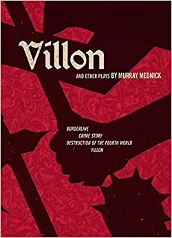 Villon and Other Plays