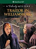 Traitor in Williamsburg, Elizabeth McDavid Jones, 1593692978