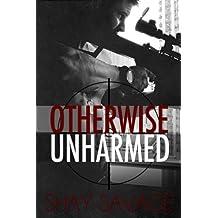 Otherwise Unharmed (Evan Arden Book 3)