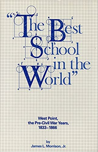 The Best School: West Point 1833-1866: West Point, 1833-1866