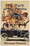 The Mark of the Pasha, Michael Pearce, 1590584449