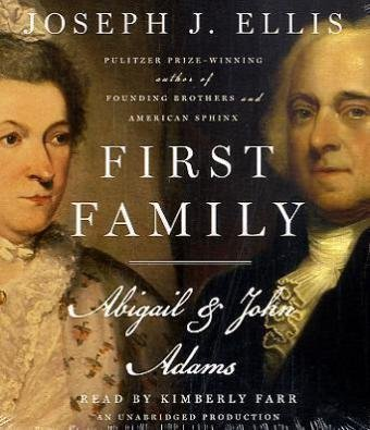 First Family: Abigail and John Adams [Audiobook, Unabridged] [Audio CD] PDF