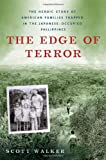 The Edge of Terror: The Heroic Story of American Families Trapped in the Japanese-occupied Philippines