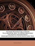 Thomas Wopkens Lectionum Tullianarum, Thomas Wopkens, 1286797861