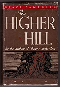 Hardcover The higher hill Book
