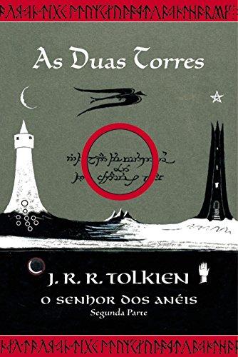 As Duas Torres - Volume 2. Série O Senhor dos Anéis