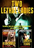 Download TWO LETHAL LADIES: A Two-Volume Thriller and Mystery Omnibus, Formerly LETHAL LADIES in PDF ePUB Free Online