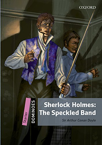 Dominoes: Starter: Sherlock Holmes: The Speckled Band Audio Pack