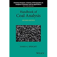 Handbook of Coal Analysis (Chemical Analysis: A Series of Monographs on Analytical Chemistry and Its Applications)