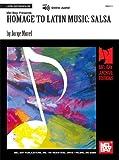 Homage to Latin Music - Salsa, Jorge Morel, 078667881X