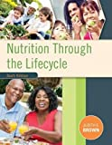 Nutrition Through the Life Cycle 6th Edition