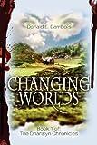 Changing Worlds, Donald Dambois, 1466271116