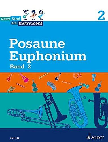 Jedem Kind ein Instrument: Band 2 - JeKi. Posaune/Euphonium. Schülerheft.