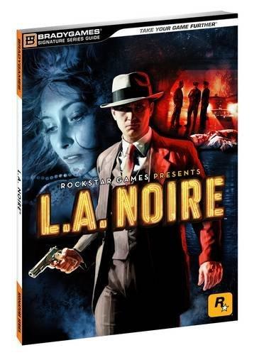 L.A. Noire Signature Series (Bradygames Signature Guides) ()