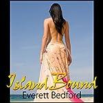 Island Bound | Everett Bedford
