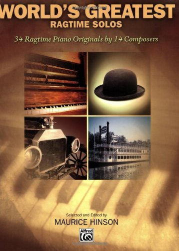 Worlds Greatest Ragtime Solos: 34 Ragtime Piano Originals by 14 Composers