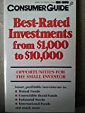 Ten Best Investments One Thousand to Ten Thousand Dollars, Consumer Guide Editors, 0451157249