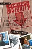 The Working Class Majority: America's Best Kept Secret