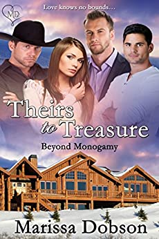 Theirs to Treasure (Beyond Monogamy Book 1) by [Dobson, Marissa]