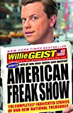 American Freak Show, Willie Geist, 1401310524