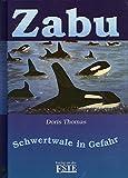 Zabu - Schwertwale in Gefahr