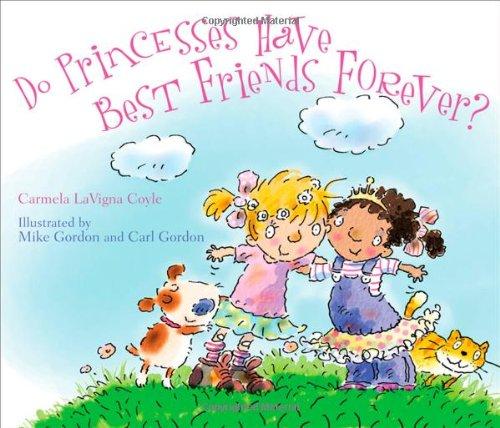 Read Online Do Princesses Have Best Friends Forever? pdf epub