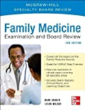 Family Practice Examination and Board Review, Third Edition by Mark Graber (Dec 4 2012)