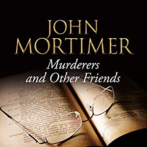 Murderers and Other Friends Audiobook