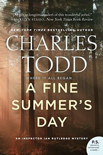 A Fine Summer's Day: An Inspector Ian Rutledge Mystery (World War Two Dates Start And End)