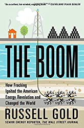 The Boom: How Fracking Ignited the American Energy Revolution and Changed the World Paperback - April 21, 2015