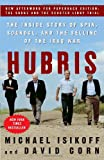 img - for Hubris: The Inside Story of Spin, Scandal, and the Selling of the Iraq War book / textbook / text book