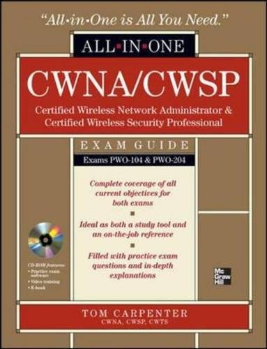 CWNA Certified Wireless Network Administrator & CWSP Certified Wireless Security Professional All-in-One Exam Guide (PW0-104 & PW0-204) (802.11 Wireless Lan Fundamentals)