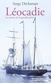 LEOCADIE par Serge Déchamps