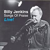 Songs of Praise Live by Billy Jenkins