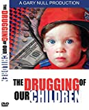 The Drugging of Our Children: Inside the ADHD Controversy