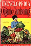 Front cover for the book Encyclopedia of Organic Gardening by J. I. Rodale