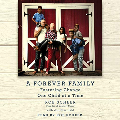 A Forever Family: Fostering Change One Child at a Time by Simon & Schuster Audio