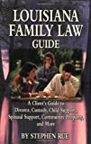Louisiana Family Law Guide, Stephen Rue, 1589801962