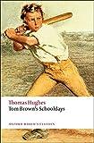 Tom Brown's Schooldays (Oxford World's Classics)