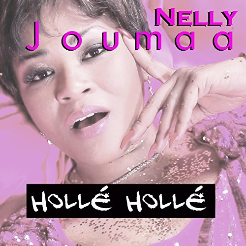 nelly joumaa hollé hollé