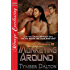 Monkeying Around [Drunk Monkeys 10] (Siren Publishing Menage Everlasting)