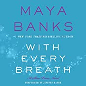 With Every Breath: A Slow Burn Novel | Maya Banks
