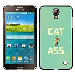 Stuss Case / Funda Carcasa protectora - Cat Ass Funny Quote Animal Art Pet Feline - Samsung Galaxy Mega 2