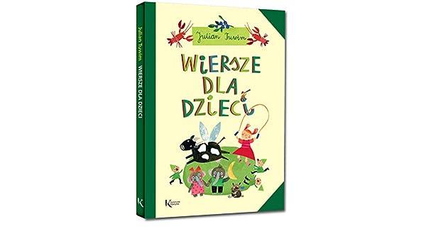 Wiersze Dla Dzieci Polish Edition Julian Tuwim