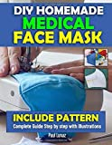 DIY HOMEMADE MEDICAL FACE MASK: INCLUDE PATTERN.Complete guide step by step with illustration.Make A Reusable,Washable…