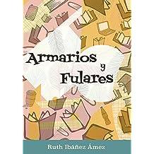 Armarios y fulares (Spanish Edition)